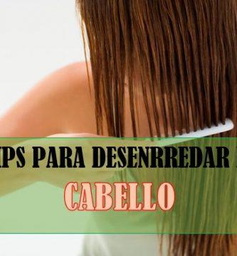 consejos para desenrredar el cabello
